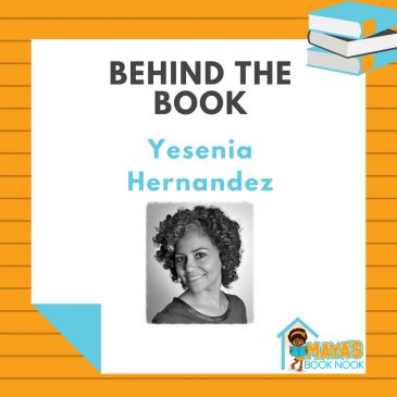 Behind the Book: Yessenia Hernandez