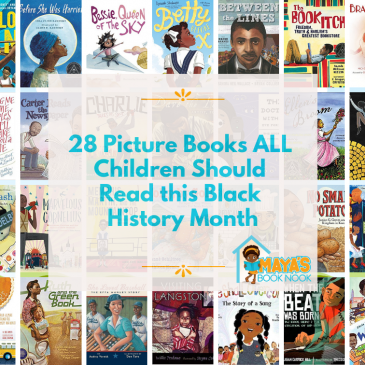 28 Picture Books ALL Children Should Read This Black History Month