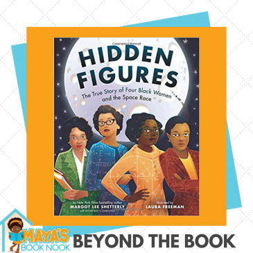 Beyond the Book: Hidden Figures