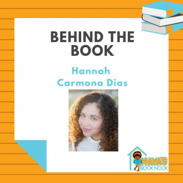 Behind the Book: Hannah Carmona Dias