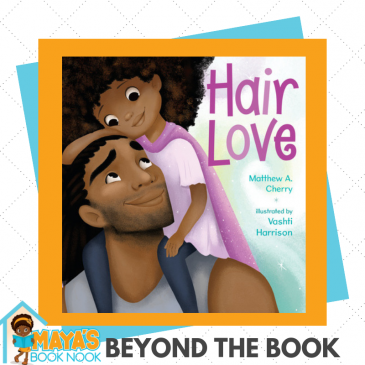 Beyond the Book: Hair Love