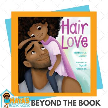 Beyond the Book: Hair Love