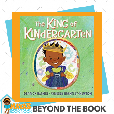 Beyond the Book: The King of the Kindergarten
